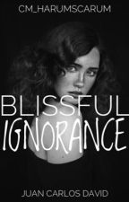 BS 3: Blissful Ignorance by cm_harumscarum