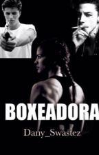 Boxeadora. by Dany_Swastez