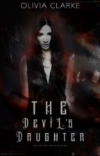 The Devil's Daughter #Wattys2017 by ojclarke