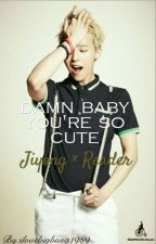 Damn Baby You're So Cute (Gdragon smut fanfic) by ilovekpop1989
