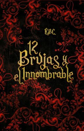 Doce brujas y el Innombrable by RBCBOOK