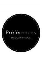 Préférences (Magcon - 5SOS) by Haribo-N