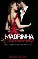 Madrinha De Casamento by LorranaSantanaWellin