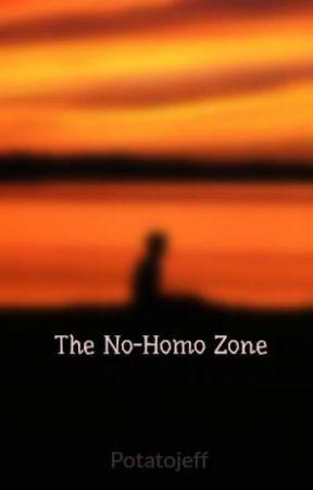 The No-Homo Zone by Potatojeff