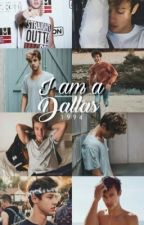 I Am A Dallas <Magcon FF> by dxllxsmendes_