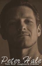 Peter Hale - Teen Wolf Imagines and Drabbles by showandwrite