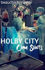 Holby City One Shots by beauchampnaylor