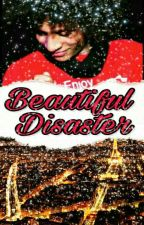 Beautiful Disaster by -OgTatorrrr-