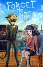 Forget-Me-Not | A Miraculous Ladybug Fanfiction by neverlanded