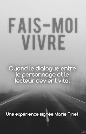 Fais-moi vivre by MarieTinet