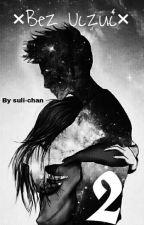 ×Bez Uczuć× | 2  by suli-chan