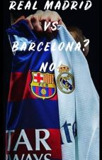 Real Madrid vs Barca? No! by OutsiderDE