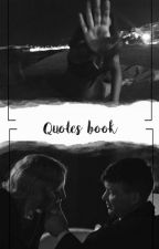Quotes Book by -Chaoslands-