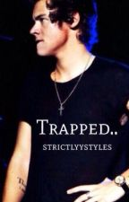 Trapped..(A Dark Harry Fanfic) by strictlyystyles