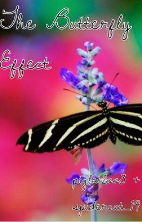 The Butterfly Effect by Piglet2oo3