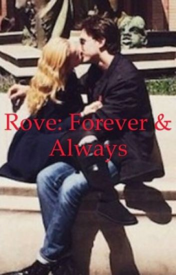 Rove: forever & always