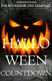 Halloween-Countdown 2 - Die Rückkehr des Samhains! by Samhainophilie