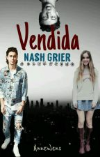 Vendida-Nash Grier by AnneWens