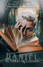 Daniel, el chico de cuento by mystcx