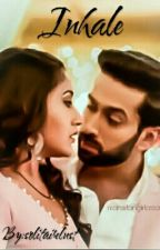 Inhale. A Shivika fanfition by solitairelust