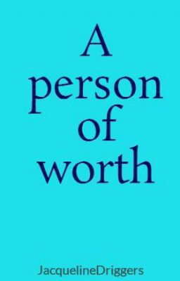 A person of worth