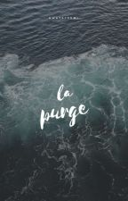La Purge [ ĸтн.pjм ] by owatatsumi