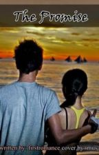 THE PROMISE (Kathniel) by firstromance