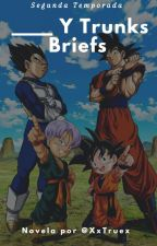 _____ Y Trunks Briefs || #2 || ¿Dioses? y ¿Destrucción?|| [Terminada] by Saiyajin_649