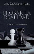 Probando la realidad [1] by AngieNovikova