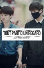 Tout part d'un regard [Kaisoo] by kookieshipper