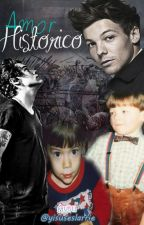 Amor Historico [Larry Stylinson] by xHi-Oopsx