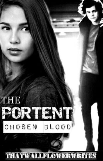 THE PORTENT: Chosen Blood