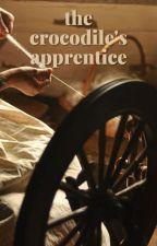 The Crocodile's Apprentice (Rumplestiltskin x Reader) by takemetotulsa