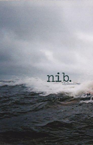 Nib by larmesmauves