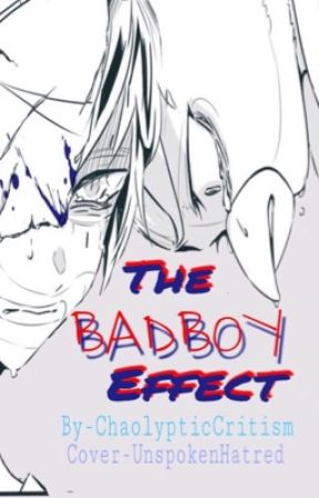 The Bad Boy Effect (H2OVanoss) by ChaolypticCrticism