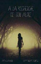 A la recherche de son autre by Le-Chat-Noir