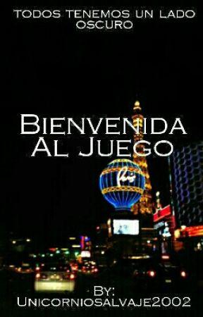 Bienvenida Al Juego by unicorniosalvaje2002