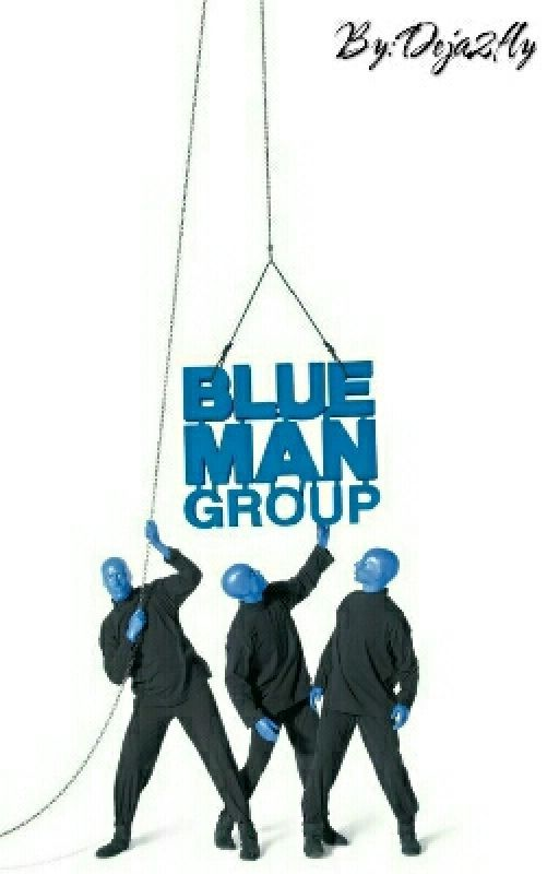 The Blue Man Group by Deja2fly