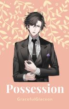 Possession (Jumin X Reader) by GracefulGlaceon