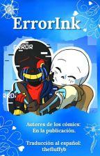 ≈ErrorInk ❤≈ (Traducción de cómics) by Pilarica1702