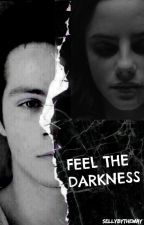 Feel the darkness | S.S. by SellyByTheWay