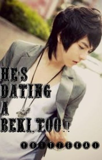 He's Dating A Beki,Too! (boyxboy) - COMPLETED!