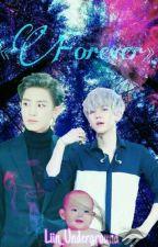 «Forever» | •EXO• | °ChanBaek° ‹찬백› © by Liin_Underground