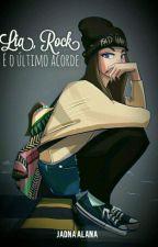 Lia, rock e o último acorde by Jadna_alana