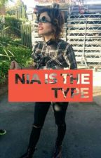 Nia is the Type by SoyLaChinchishaaa