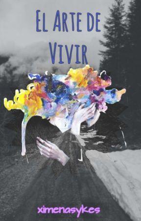 El Arte De Vivir |Freddy Leyva & tu| by ximenasykes