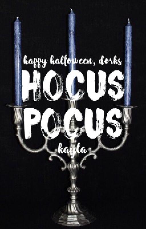 hocus pocus {1} by kaylainski