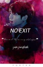 No Exit  |전정국|✔ by Jeoncakes