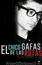 El chico de las gafas rotas. [Borrador] by WriterOfDarkness16