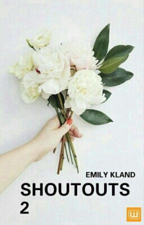SHOUTOUTS! 2 ➵ OPEN by -EMILY--